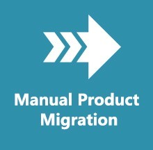 Manual Product Migration