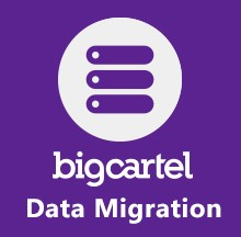 BigCartel Data Migration